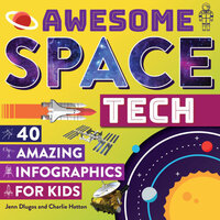 Awesome Space Tech 40 Amazing Infographics for Kids Book (Hardcover)